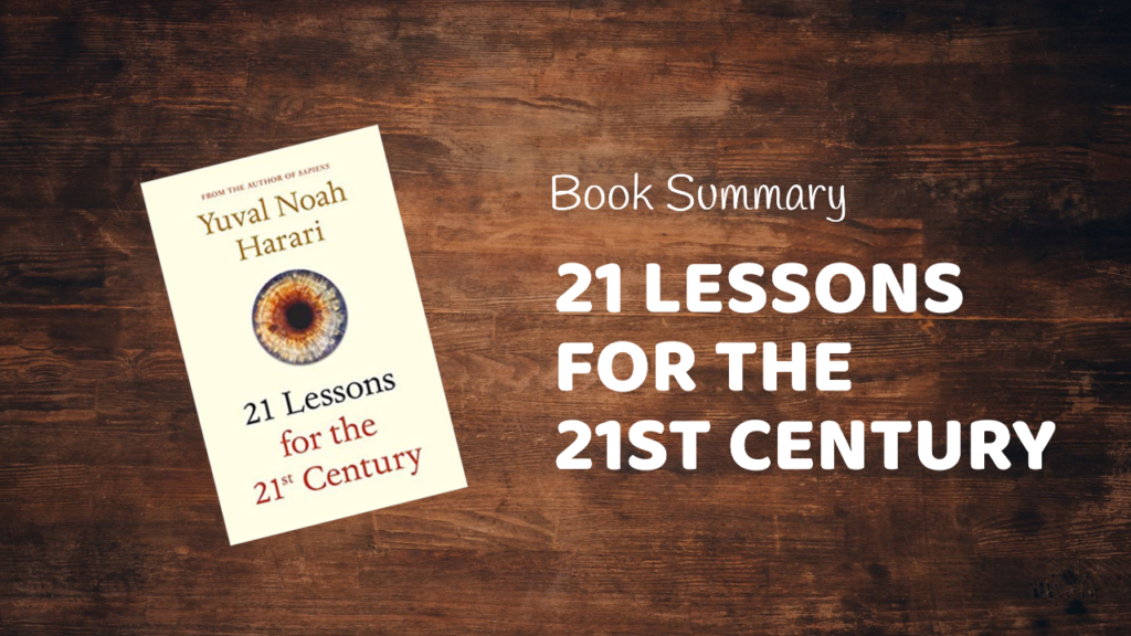 21 lessons for the 21st century book summary