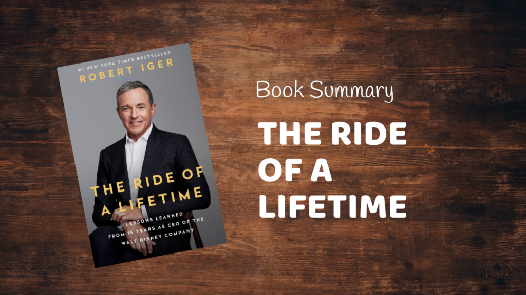 The ride of a lifetime book summary