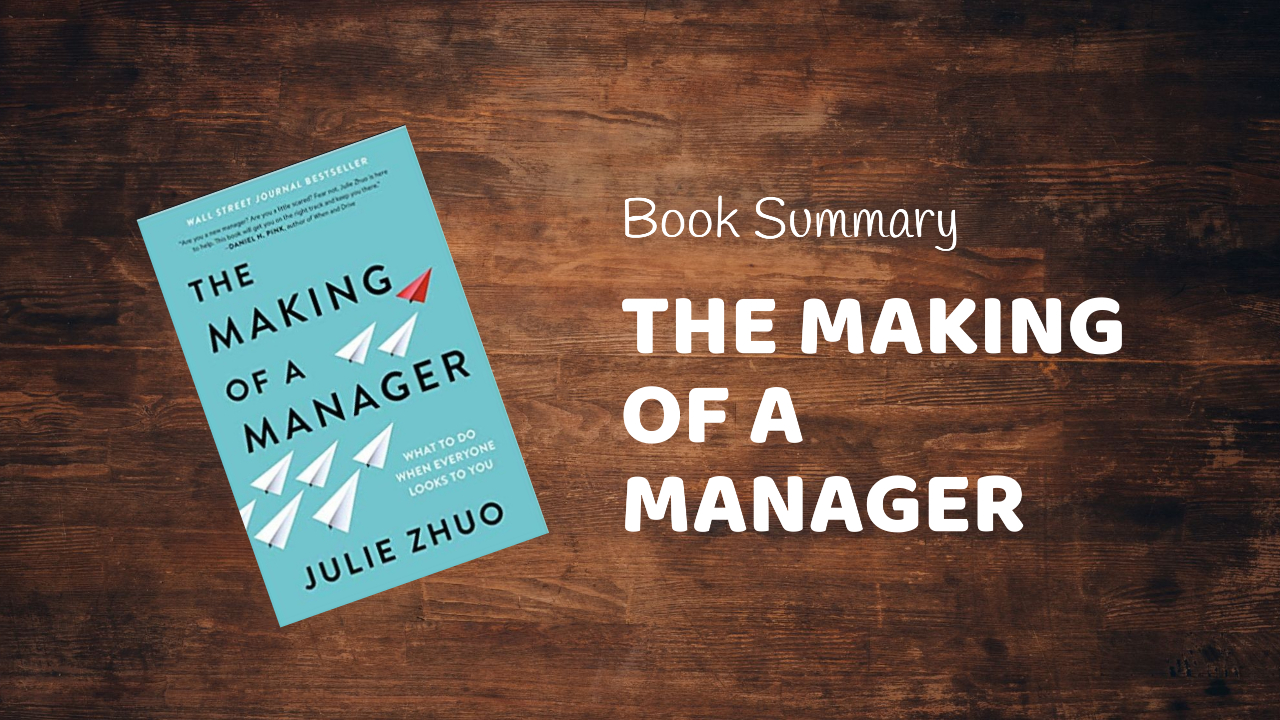 the making of a manager book summary
