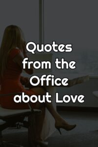 Quotes from the Office about Love
