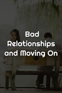 Quotes About bad Relationships and Moving On