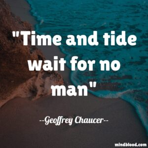 Time and tide wait for no man