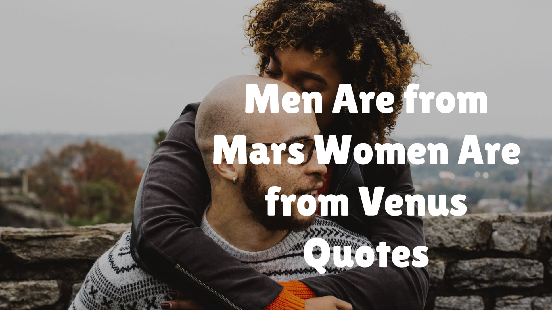 Men Are from Mars Women Are from Venus Quotes