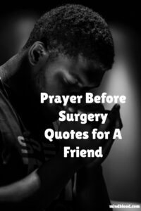 Prayer Before Surgery for A Friend
