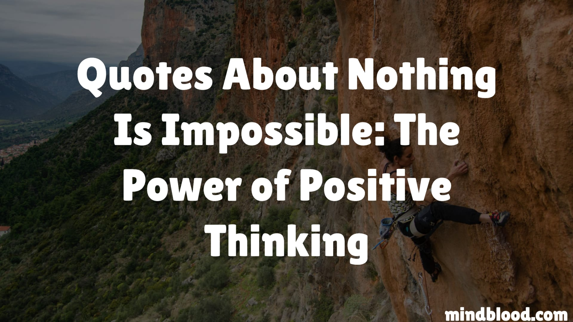 Quotes About Nothing Is Impossible: The Power of Positive Thinking