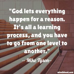 Godlets everything happen for a reason. It's all alearning process, and you have to go from one level to another.