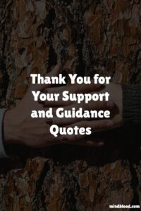 Thank You for Your Support and Guidance