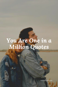 You Are One in a Million Quotes: 21 Inspirational Quotes for Success